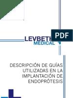 Guías Endoprótesis.levbeth Medical