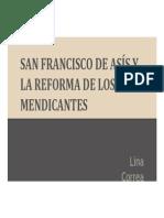 Unidad 7 San Francisco de Asís y La Reforma de Los Mendicantes - Lina Correa