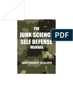 The Junk Science Self Defense Manual by Anthony Colpo