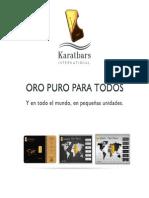 Karatbars International. Una gran oportunidad de negocios sin riesgos.