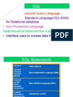 • Stands for Structural Query Language • Accepted as Standard