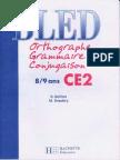 Hachette Bled Orthographe Grammaire Conjugaison 8-9 Ans CE2