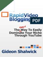 Rapid Video Blogging