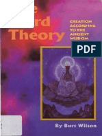 The Third Theory, Creation According to the Ancient Wisdom - Burt Wilson