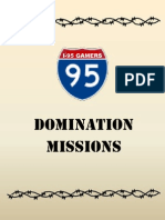 Complete Domination Missions.