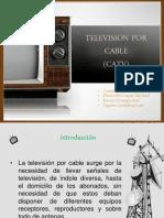 001 Televison Por Cable (Catv)