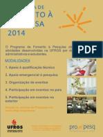 Programa de FomePrograma de Fomento à Pesquisa 2014nto à Pesquisa 2014