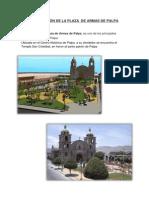 Descripción de La Plaza de Armas de Palpa