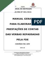 Instrução 001-2014 - Manual Geral Prest Contas