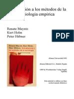 Mayntz, R., Hola K y Hùbner, P. Introducción a los métodos de la sociología empírica