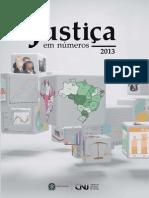 Conselho Nacional de Justiça - Justiça Em Números - 2013