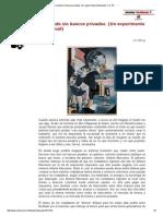 Un Mundo Sin Bancos Privados. (Un Experimento Intelectual). J.D