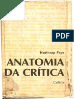 Frye Northrop Anatomia Da Critica