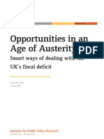 Opportunities in an Age of Austerity