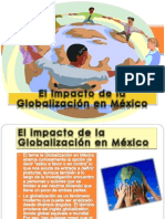 elimpactodelaglobalizacinenmxico-120427213924-phpapp01