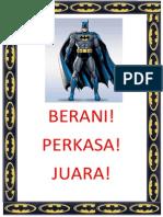 BERANI Batman