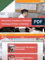 Sistema Ético - Democracia e Participação Política