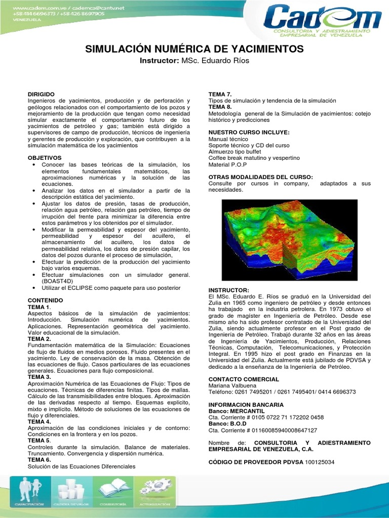 Simulación Numérica de Yacimientos. Eduardo Ríos