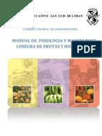 Manual de Fisiologia y Manejo Post Cosecha de Frutas y Hortalizas.