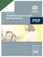 Pendidikan Agama Katolik dan Budi Pekerti, Buku Guru Kelas 4 SD