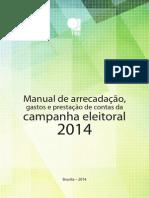 TSE Manual de Arrecadacao Gastos Prestacao de Contas 2014