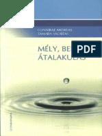 Connirae Andreas - Tamara Andreas - Mély Belső Átalakulás