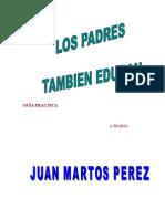 LIBRO Los Padres Tambien Educan