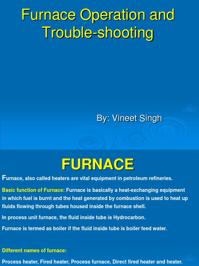 Furnace Operation and Trouble-shooting | Furnace | Combustion