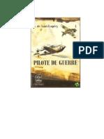 Antoine de Saint-Exupéry - Ratni Pilot