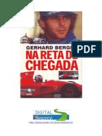 Gerhard Berger - Na Reta de Chegada