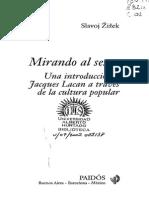 Žižek, Slavoj - Mirada Al Sesgo. Una Introduccion a Jacques Lacan a Traves de La Cultura Popular