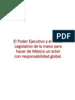 01-09-14 El Poder Ejecutivo y El Poder Legislativo de La Mano Para Hacer de México Un Actor Con Responsabilidad Internacional