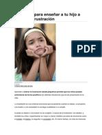 Consejos Para Enseñar a Tu Hijo a Tolerar La Frustración