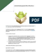 Instalar Aplicaciones Android Desde Paquetes APK Sin Play Store o Android Market