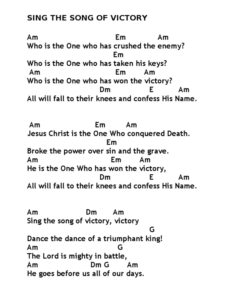 Am- Sing the Song of Victory