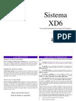 Sistema XD6 Rol