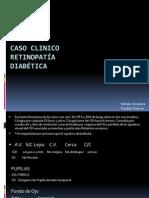CASO CLINICO - Retinopatia Diabetica - Freddy