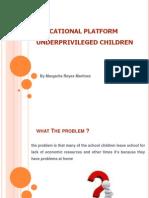 Educational Platform Underprivileged Children [Autoguardado]