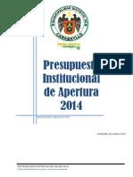 Presupuesto Institucional de Apertura 2014