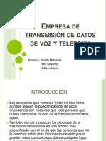 Empresa de Transmisión de Datos, Voz y