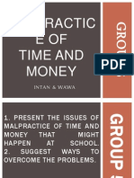 Malpractice of Money and Time