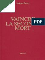 Breyer_Jacques_-_Vaincre_la_seconde_mort.pdf