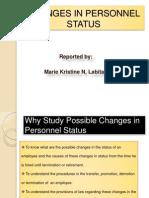ChangeCHANGES IN PERSONNEL STATUSs in Personnel Status