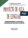 Proyecto de Aula, Apr End Amos a Seguir y Formular Instrucciones