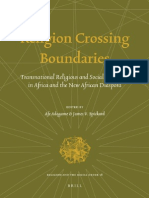 (Religion and the Social Order 18) Afe Adogame, Jim Spickard-Religion Crossing Boundaries_ Transnational Religious and Social Dynamics in Africa and the New African Diaspora -Brill Academic Publisher