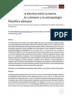De la afinidad electiva entre la teoría sociológica de Luhmann y la antropología filosófica alemana