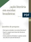 A Educação Literária Em Escolas Brasileiras