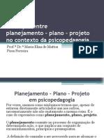 Planejamento - Plano - Projeto