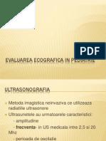 Evaluarea Ecografica in Pediatrie - O Rizea