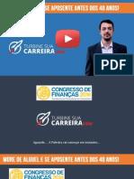 Como Se Aposentar Antes Dos 40 Anos Sem Casa Própria Leandro Sierra Congresso de Finanças2014 (1)